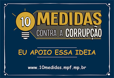 As 10 medidas contra a corrupção do MPF