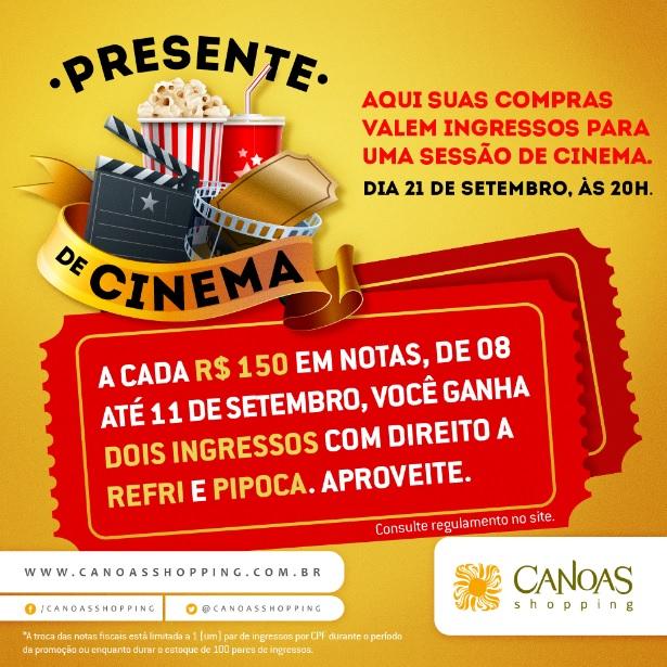 Presente de Cinema - Canoas Shopping