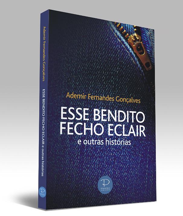 """livro """"Esse Bendito Fecho-Éclair - Feira do Livro de Porto Alegre"""