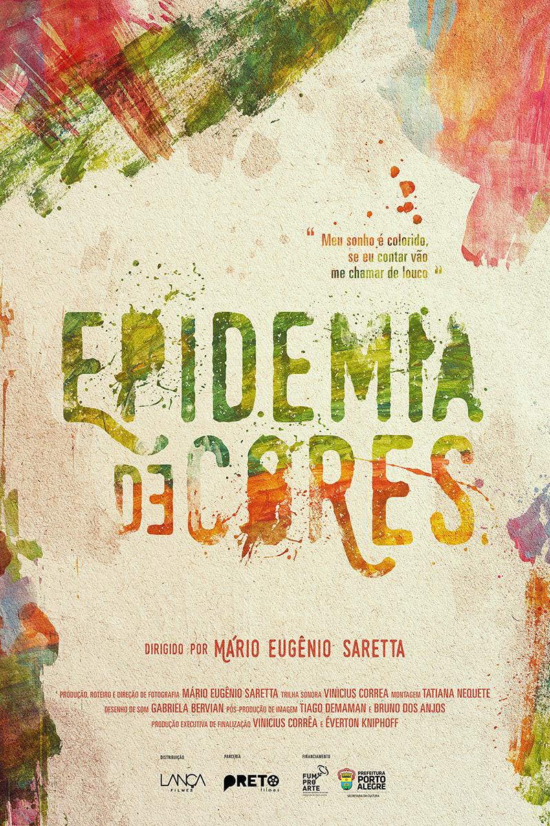 """Cartaz do filme """"Epidemia de Cores"""", que estreia nesta quinta-feira. (Foto: Divulgação)"""