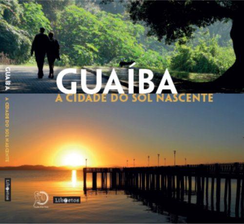 """No detalhe: a capa da obra """"Guaíba – a cidade do sol nascente"""", com belas imagens do município que comemora 90 anos. (Foto: Divulgação)"""