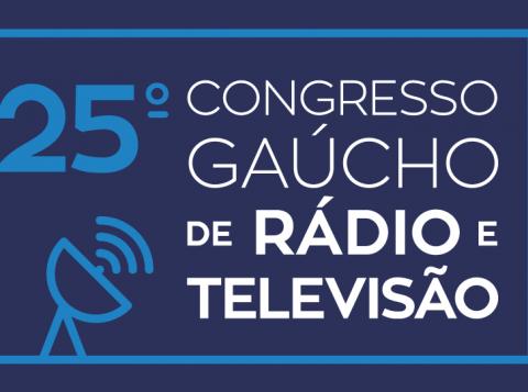 25º Congresso Gaúcho de Rádio e TV inicia nesta terça-feira (22) na serra gaúcha