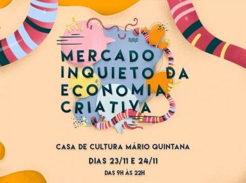 Iniciativa do Coletivo POA Inquieta e Instituto Soleil reúne economia criativa dias 23 e 24 de novembro, na Casa de Cultura Mario Quintana